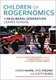 Children of Rogernomics, Karen Nairn and Jane Higgins, 1877578185