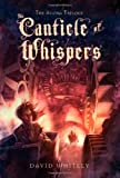 The Canticle of Whispers (The Agora Trilogy)