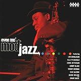 Mod Jazz Vol.3: Even Mo' Mod Jazz