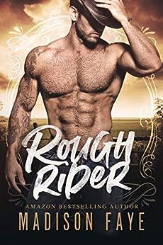 Rough Rider (Sugar County Boys Book 3) by [Faye, Madison]