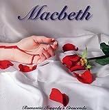 Romantic Tragedy?s Crescendo by Macbeth (2004-07-18)