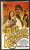 A Land Remembered, Patrick D. Smith, 0451140370