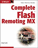 Complete Flash Remoting MX, Joey Lott, 0764525867