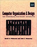 Computer Organization and Design : The Hardware/Software Interface, Patterson, David A. and Hennessy, John L., 155860491X