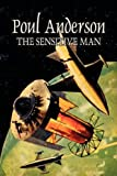 The Sensitive Man, Poul Anderson, 1463801785