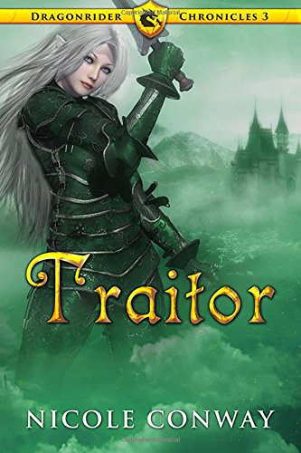 Traitor (The Dragonrider Chronicles) ebook