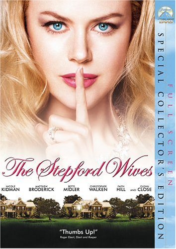 The Stepford Wives (Full Screen Collector's Edition)]()