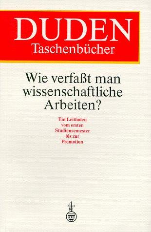 Duden Taschenbücher, Bd.21, Wie verfaßt man wiss...