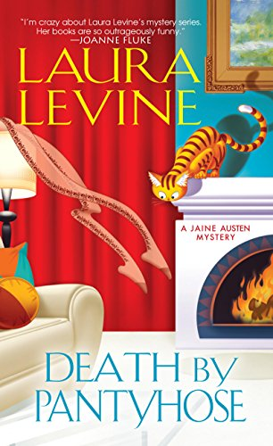 Death by Pantyhose (A Jaine Austen Mystery series Book 6)