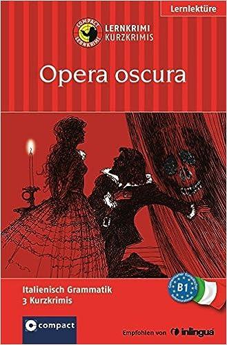 Opera oscura: Italienisch (Compact