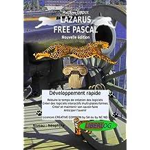 Lazarus Free Pascal - Développement rapide : Programmation - Livre de coaching créatif par les solutions