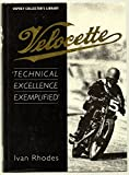 Velocette - Technical Excellence Exemplified
