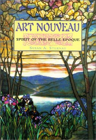Art Nouveau: Spirit of the Belle Epoque (Art Movements) ()