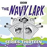 The Navy Lark: Collected Series 13