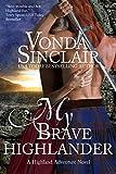 My Brave Highlander (Highland Adventure Book 3)