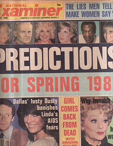 National Examiner 1986 Feb 25 Dallas,Lucy Ball,Predictions for spring 1986