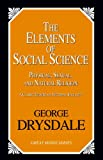 The Elements of Social Science, George Drysdale, 1616141794