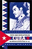 State and Revolution in Cuba, Robert Whitney, 0807826111