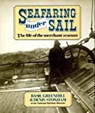 img - for Seafaring Under Sail: The Life of the Merchant Seaman book / textbook / text book