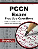 PCCN Exam Practice Questions: PCCN Practice Tests & Review for the Progressive Care Certified Nurse Exam (Mometrix, Pccn Exam Practice Questions)