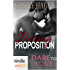 Dare To Love Series: A Daring Proposition (Kindle Worlds Novella)