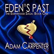 Eden's Past | Adam Carpenter
