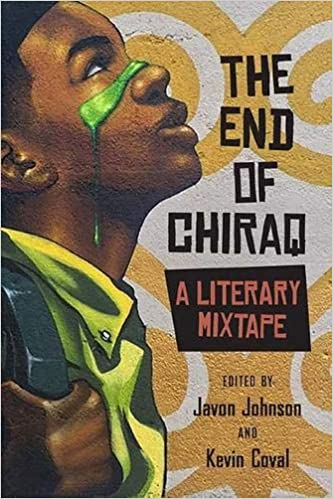 Amazon com: The End of Chiraq: A Literary Mixtape (Second to