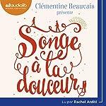 Songe à la douceur   Clémentine Beauvais