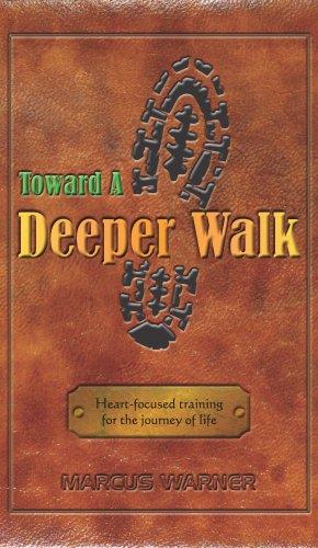 (Toward a Deeper Walk)