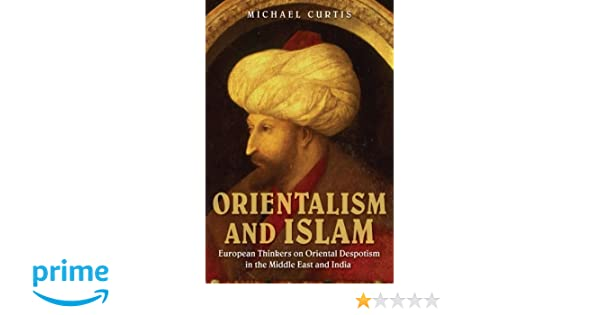 ORIENTALISM AND ISLAM PDF DOWNLOAD