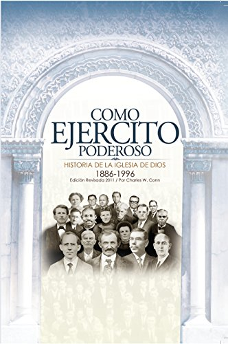 COMO EJÉRCITO PODEROSO: Historia de la Iglesia de Dios (Spanish Edition)
