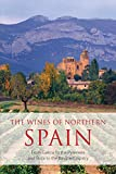 img - for The wines of northern Spain: From Galicia to the Pyrenees and Rioja to the Basque Country (The Classic Wine Library) book / textbook / text book