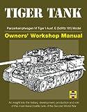 Tiger Tank Manual, David Fletcher, 0760340781