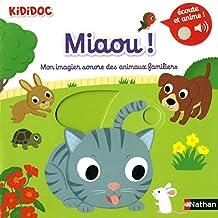Miaou !: Mon imagier sonore des animaux familiers