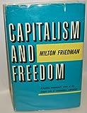 Capitalism and Freedom, Milton Friedman, 0226264009