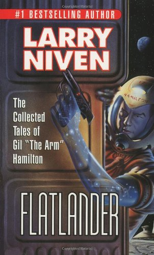 """Flatlander: The Collected Tales Of Gil """"The Arm"""" Hamilton"""