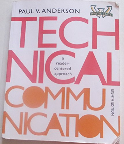 Technical Communication: A Reader-Centered Approach, 8th edition, Wayne State University
