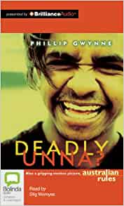 deadly unna by phillip gwynne 3 essay Eulogy on deadly unna by phillip gwynne  we will write a custom essay sample on eulogy on deadly unna by phillip gwynne or any similar topic only for you.
