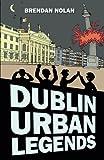 """""""Dublin Urban Legends"""" av Brendan Nolan"""
