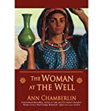 The Woman at the Well by Ann Chamberlin front cover
