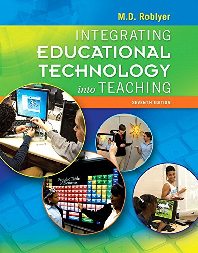 (Integrating Educational Technology into Teaching, Enhanced Pearson eText with Loose-Leaf Version -- Access Card Package (7th Edition))
