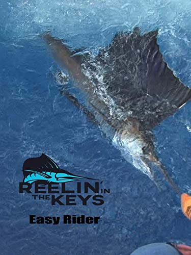 Reelin' In The Keys - Easy Rider