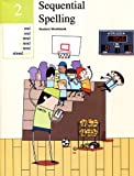 Sequential Spelling 2: Student Workbook