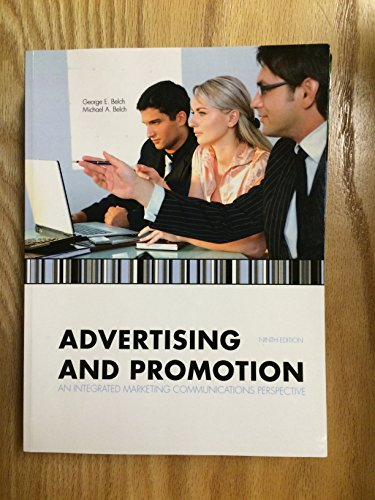 Advertising and Promotion: An Integrated Marketing Communications Perspective, Ninth Edition