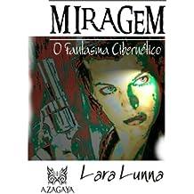 MIRAGEM (O Fantasma Cibernético Livro 1)