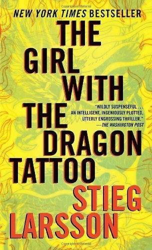 The Girl with the Dragon Tattoo (Millennium Trilogy, Book 1) Reprint Edition by Stieg Larsson published by Vintage (2009)