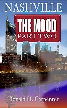 Nashville: The Mood (Part 2) by [Carpenter, Donald H.]