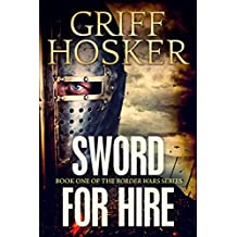 Sword for Hire (Border Wars Book 1)