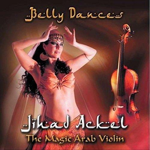 Belly Dances (The Magic Arab Violin)]()