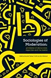 Sociologies of Moderation, A. Smith, 1118825020